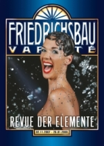 Friedrichsbau Variete - Revue der Elemente - Stuttgart Aktiv